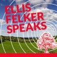 Ellis Felker Speaks – Saying Goodbye to God